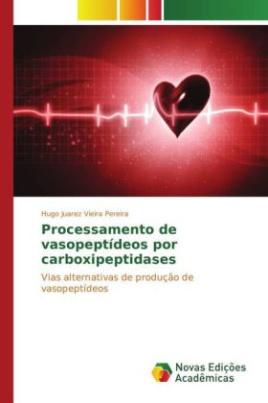 Processamento de vasopeptídeos por carboxipeptidases