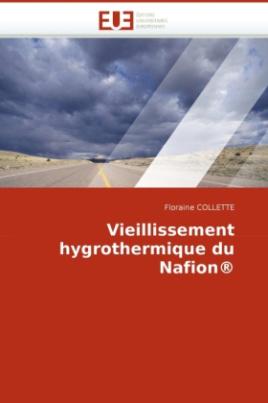 Vieillissement hygrothermique du Nafion®