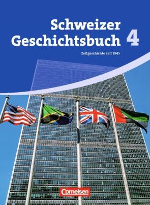 Schweizer Geschichtsbuch - Band 4