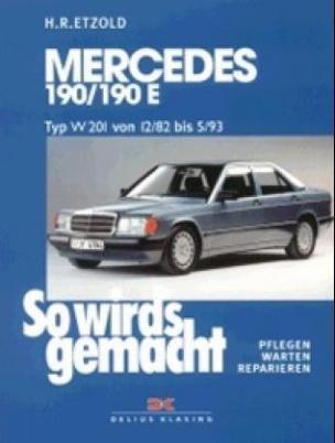 Mercedes 190/190 E, Typ W 201 von 12/82 bis 5/93