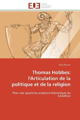 Thomas Hobbes: l'Articulation de la politique et de la religion