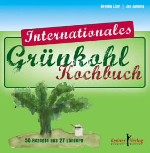 Internationales Grünkohl Kochbuch