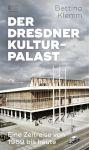 Der Dresdner Kulturpalast