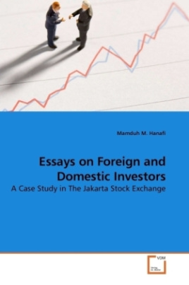 Essays on Foreign and Domestic Investors