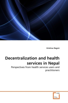 Decentralization and health services in Nepal