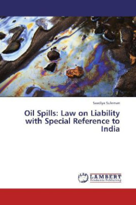 Oil Spills: Law on Liability with Special Reference to India