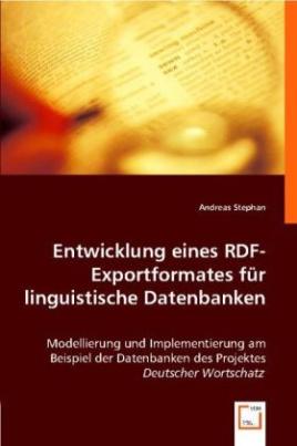 Entwicklung eines RDF-Exportformates für linguistische Datenbanken