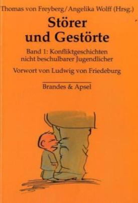 Störer und Gestörte. Bd.1