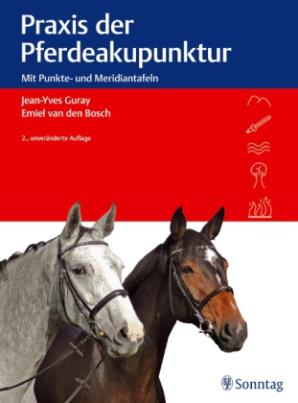Praxis der Pferdeakupunktur