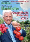 Prof. Bankhofers Gesundheitskalender 2017
