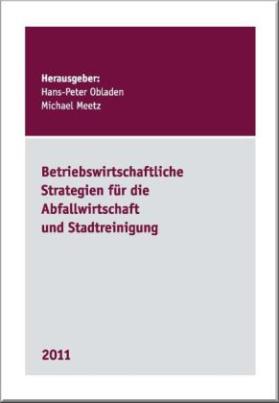 Betriebswirtschaftliche Strategien für die Abfallwirtschaft und Stadtreinigung 2011