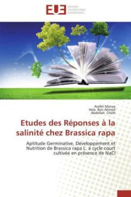 Etudes des Réponses à la salinité chez Brassica rapa