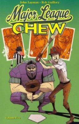 Chew - Major League. Chew - Bulle mit Biss! - Erste Liga, englische Ausgabe