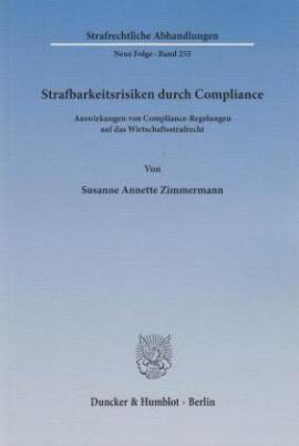 Strafbarkeitsrisiken durch Compliance.
