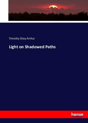 Light on Shadowed Paths