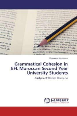 Grammatical Cohesion in EFL Moroccan Second Year University Students