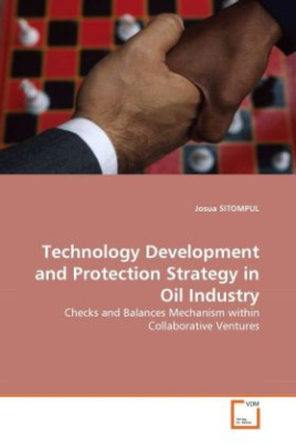 Technology Development and Protection Strategy in Oil Industry