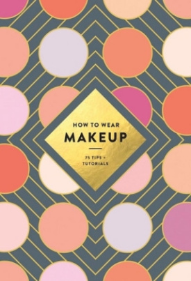 How to Wear Makeup