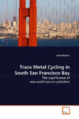 Trace Metal Cycling in South San Francisco Bay