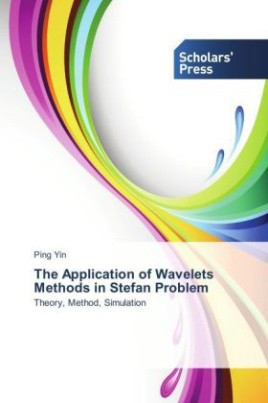 The Application of Wavelets Methods in Stefan Problem