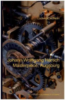 Johann Wolfgang Hartich - Masterpiece, Augsburg