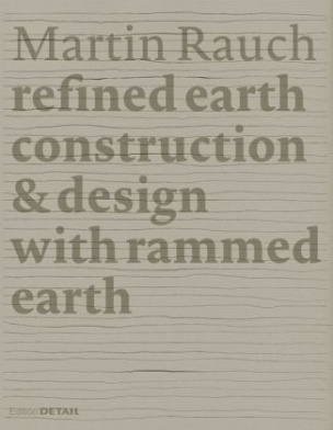 Martin Rauch: Refined Earth