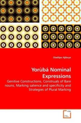 Yorùbá Nominal Expressions