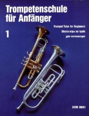 Trompetenschule für Anfänger. Tl.1