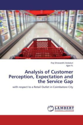 Analysis of Customer Perception, Expectation and the Service Gap