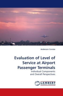 Evaluation of Level of Service at Airport Passenger Terminals