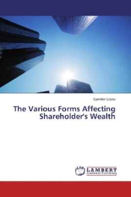 The Various Forms Affecting Shareholder's Wealth