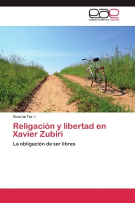 Religación y libertad en Xavier Zubiri