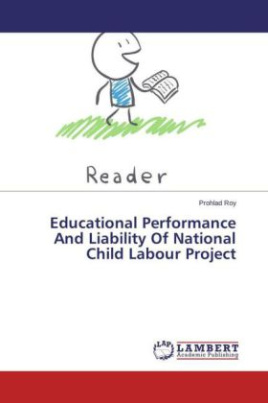 Educational Performance And Liability Of National Child Labour Project
