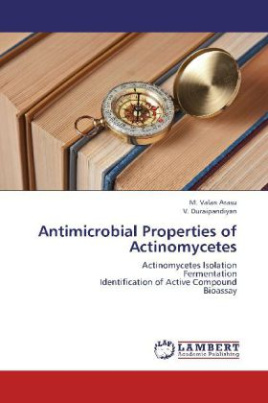 Antimicrobial Properties of Actinomycetes