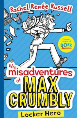 The Misadventures of Max Crumbly - Locker Hero