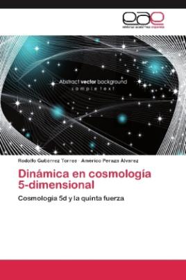 Dinámica en cosmología 5-dimensional