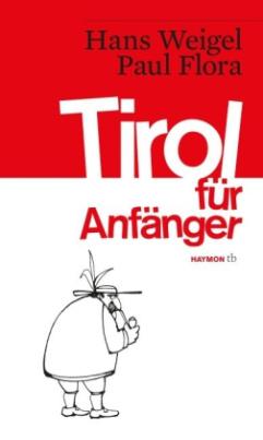 Tirol für Anfänger