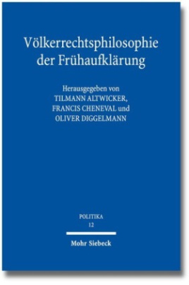 Völkerrechtsphilosophie der Frühaufklärung