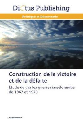Construction de la victoire et de la défaite