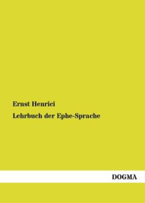 Lehrbuch der Ephe-Sprache