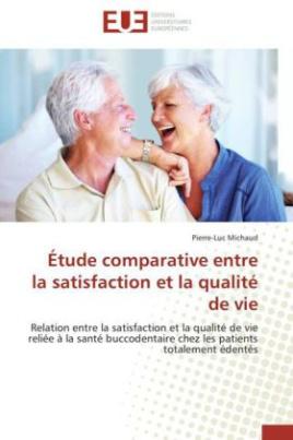 Étude comparative entre la satisfaction et la qualité de vie