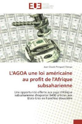 L'AGOA une loi américaine au profit de l'Afrique subsaharienne