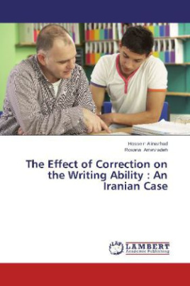 The Effect of Correction on the Writing Ability : An Iranian Case