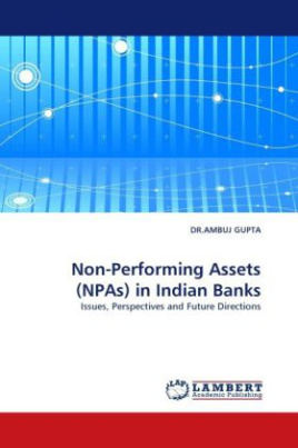 Non-Performing Assets (NPAs) in Indian Banks