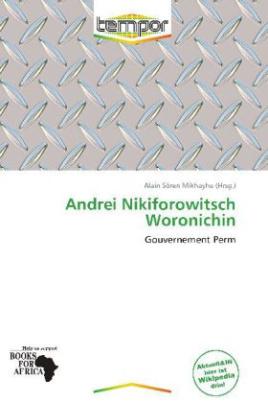 Andrei Nikiforowitsch Woronichin