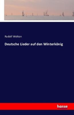 Deutsche Lieder auf den Winterkönig