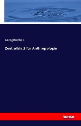 Zentralblatt für Anthropologie
