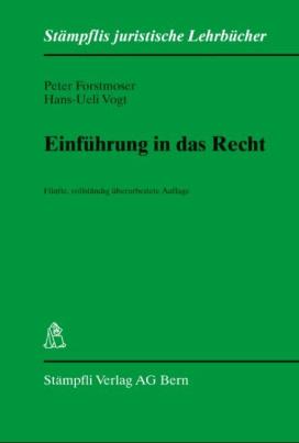 Einführung in das Recht (f. d. Schweiz)