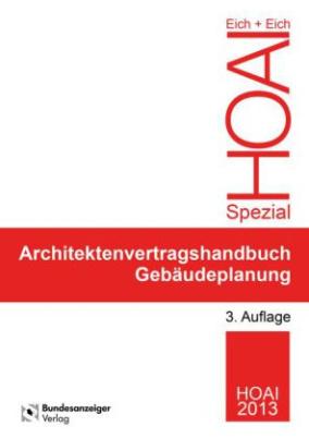 Architektenvertragshandbuch Gebäudeplanung, m. CD-ROM