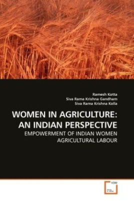 WOMEN IN AGRICULTURE: AN INDIAN PERSPECTIVE